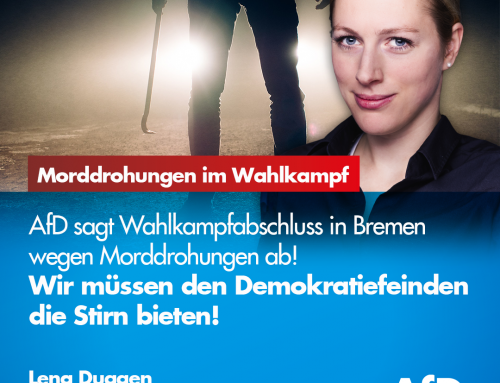 SKANDAL: AfD muss Wahlkampfabschluss in Bremen nach Morddrohungen absagen!