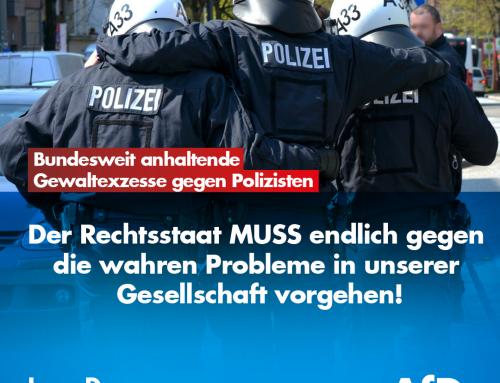 Bundesweit anhaltende Gewaltexzesse gegen unsere Polizisten: Der Rechtsstaat muss endlich gegen die wahren Probleme in unserer Gesellschaft vorgehen!