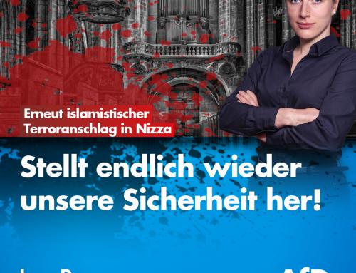 Erneuter Terrorakt in Nizza: Ein weiterer Angriff auf unsere freiheitliche Werteordnung!
